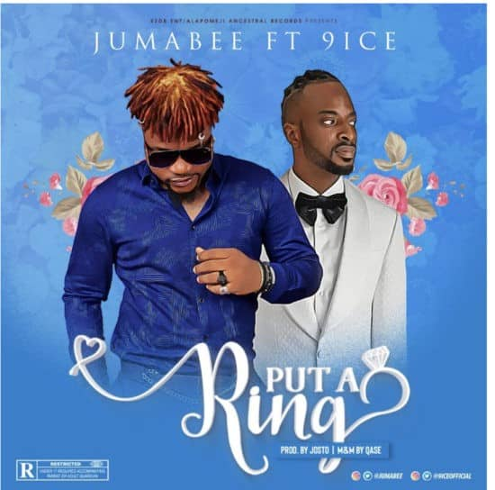 jumabee ft 9ice put a ring