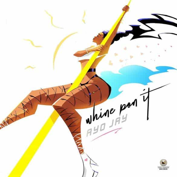 ayo jay whine pon it mp3