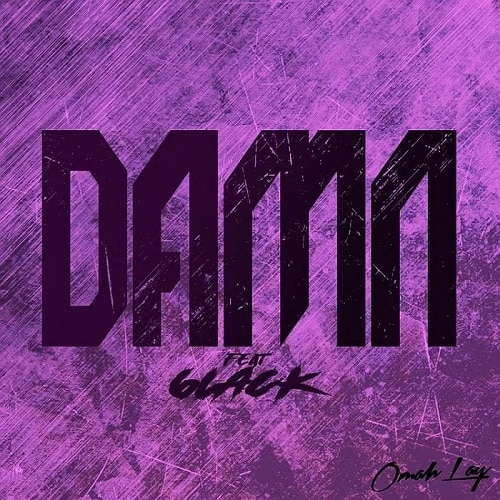 Omah Lay ft. 6LACK – Damn (Remix) Mp3