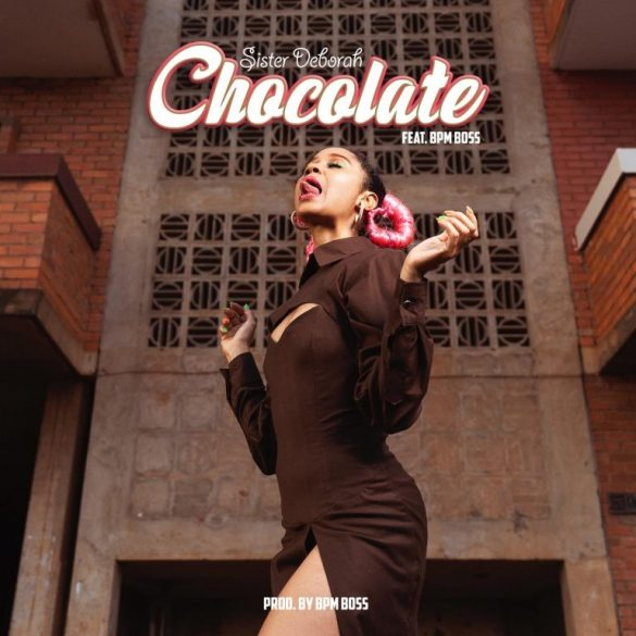 Sister Deborah ft. BPM Boss – Chocolate Mp3