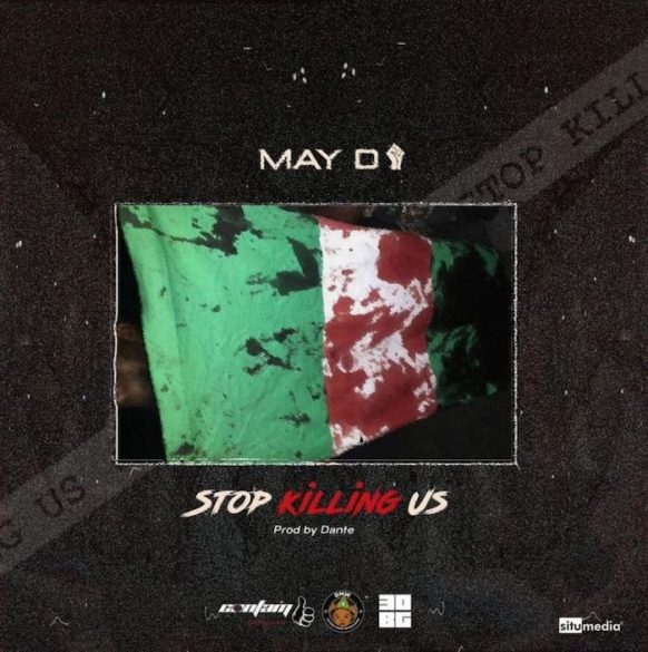 May D – Stop Killing Us Mp3