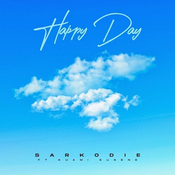 Sarkodie ft. Kuami Eugene – Happy Day Mp3