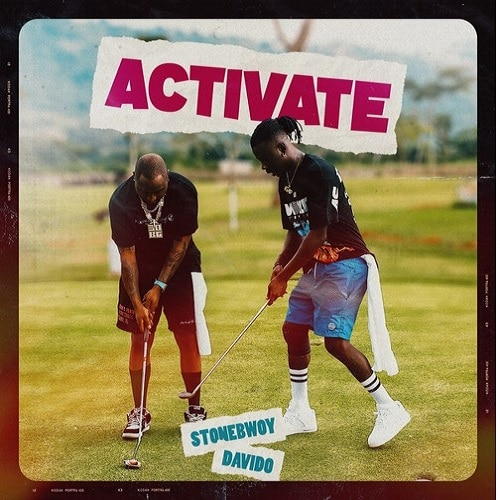 Stonebwoy ft. Davido – Activate Mp3