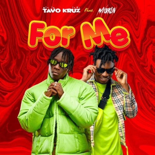 Tayo Kruz ft. Mayorkun – For Me Mp3