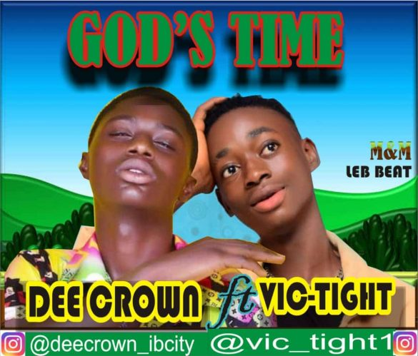 Dee Crown ft. Vic Tight - God's Time Mp3