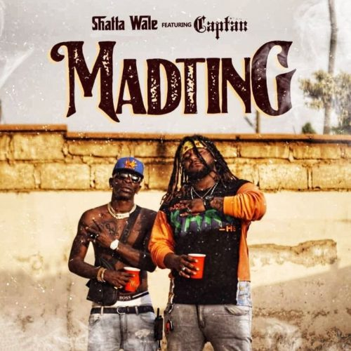 Shatta Wale ft. Captan - Madting