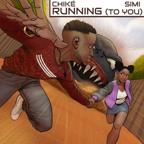 Chike ft. Simi – Running (Too You)