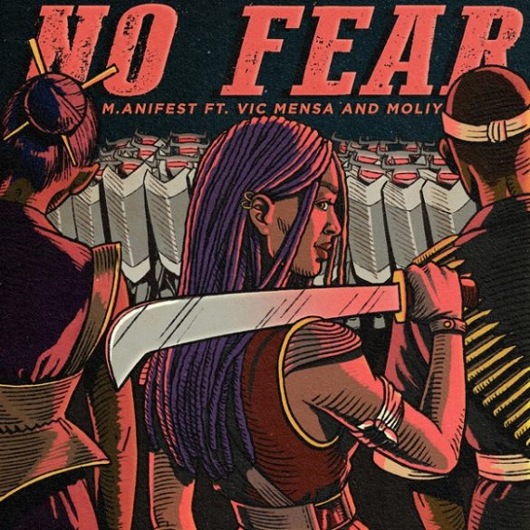 M.anifest – No Fear ft. Vic Mensa, Moliy