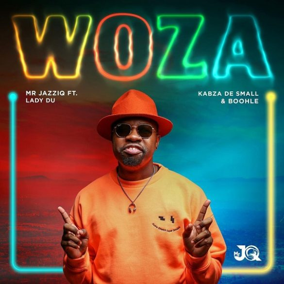 Mr JazziQ – Woza ft. Kabza De Small, Lady Du, Boohle