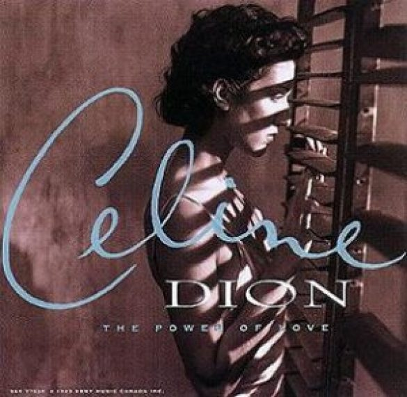 Celine Dion – The Power of Love